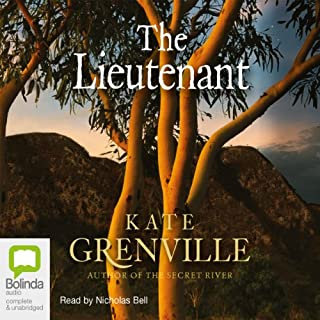 The Lieutenant                   By:                                                                                                                                 Kate Grenville                               Narrated by:                                                                                                                                 Nicholas Bell                      Length: 7 hrs     64 ratings     Overall 4.1