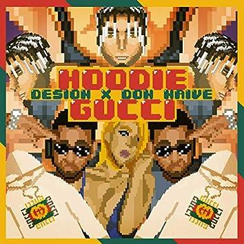 Hoodie Gucci (feat. Don Naïve)