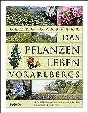 Das Pflanzenleben Vorarlbergs - Georg Grabherr