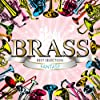 BRASS BEST SELECTION -FANTASY-