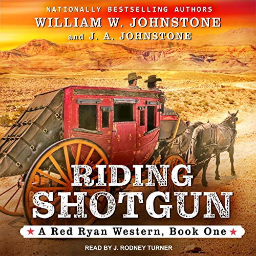 Riding Shotgun: Red Ryan Series, Book 1