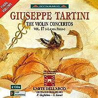 """ジュゼッペ・タルティーニ:ヴァイオリン協奏曲集 第17集(Tartini, Giuseppe Violin Concertos Vol. 17 """"La mia Filli"""" ) [2CDs]"""