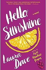 Hello, Sunshine Paperback