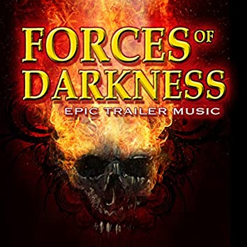 Forces of Darkness: Epic Trailer Music