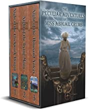 The Peculiar Adventures of Miss Abigail Crumb Trilogy