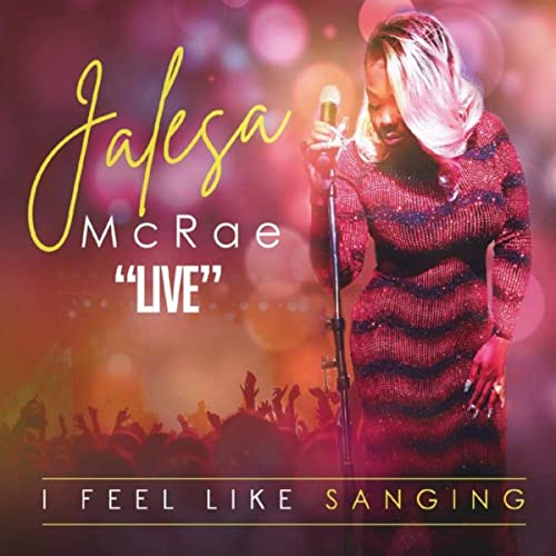 Jalesa McRae - I Feel Like Sanging (2020)