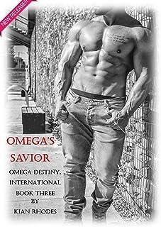 Omega's Savior (Omega Destiny, International Book 3)