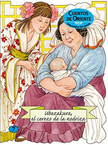 Ubazakura, el cerezo de la nodriza (Troquelados del mundo)