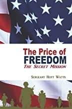 The Price of Freedom: The Secret Mission
