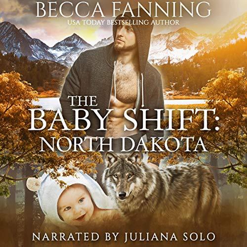 The Baby Shift: North Dakota audiobook cover art