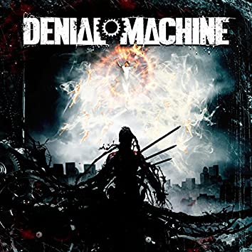Denial Machine