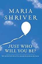 Just Who Will You Be?: Big Question. Little Book. Answer Within. (ROUGHCUT)