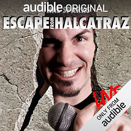 Escape from Halcatraz audiobook cover art