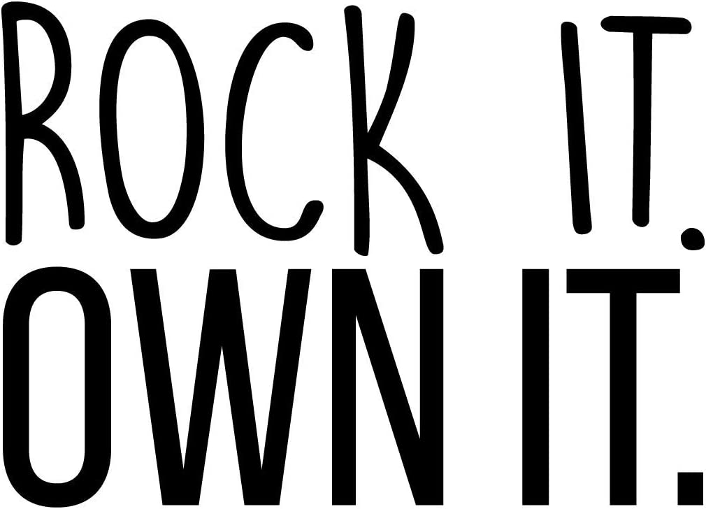 Rock it Own It Trendy Inspirational Quote Sticker for Home Bedroom Closet Kids Room Playroom Office Coffee Shop Decor 16 x 22 Black Vinyl Wall Art Decal