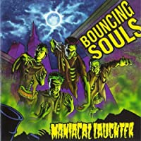 Maniacal Laughter by Bouncing Souls (2001-11-27)