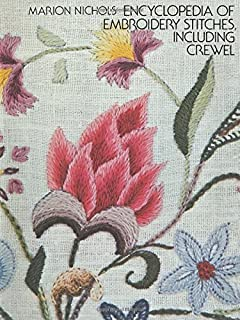 Encyclopedia of Embroidery Stitches, Including Crewel (Dover Embroidery, Needlepoint)