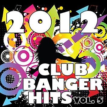 2012 Club Banger Remixes, Vol. 5
