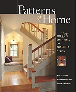 Patterns of Home: The Ten Essentials of Enduring Design