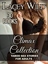 CLIMAX Collection: 30 Books - TABOO SEX STORIES FOR ADULTS