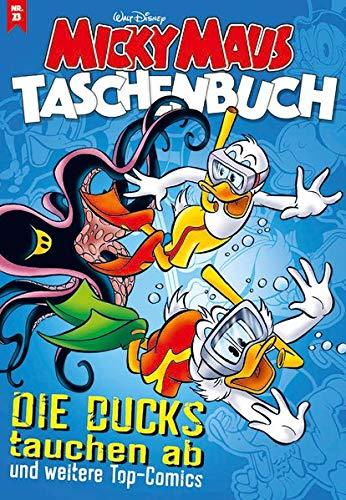 Micky Maus Taschenbuch 23: Die Ducks tauchen ab