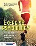 Exercise Psychology: Physical Activity and Sedentary Behavior: Physical Activity and Sedentary Behavior