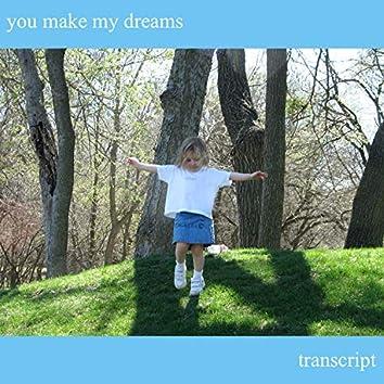 You Make My Dreams