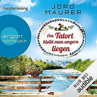 Am Tatort bleibt man ungern liegen audiobook cover art