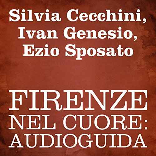 Firenze nel cuore [Florence in My Heart] audiobook cover art