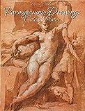 Parmigianino: Drawings Colour Plates (English Edition)