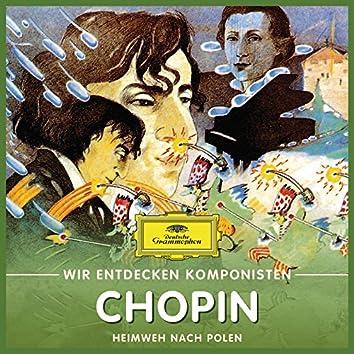 Wir entdecken Komponisten: Frédéric Chopin – Heimweh nach Polen
