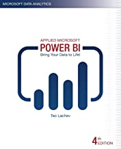 Applied Microsoft Power BI (4th Edition): Bring your data to life!