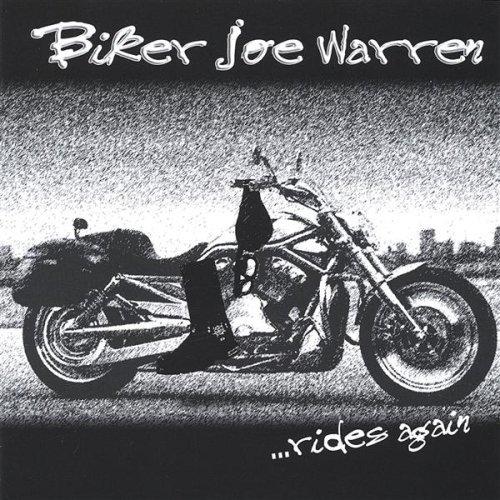 Biker Joe Warrenrides Again