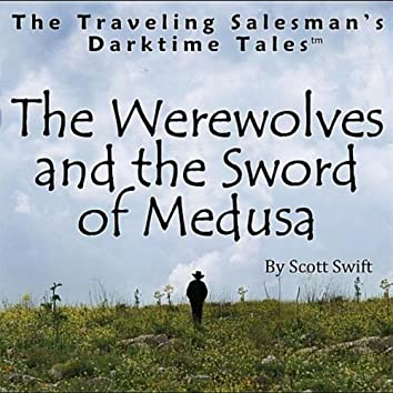 The Werewolves and the Sword of Medusa (Children's Story)