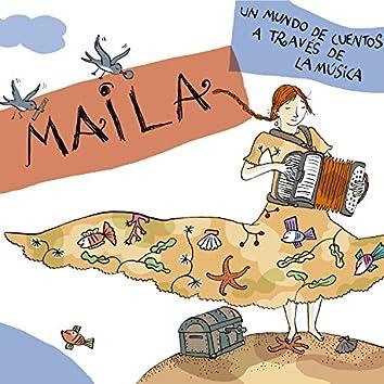 Maila, un mundo de cuentos a través de la música