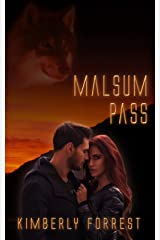 Malsum Pass: A Paranormal Shifter Romance Kindle Edition