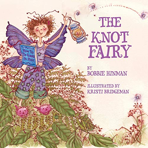 The Knot Fairy: Winner of 7 Children's Picture Book Awards (Best Fairy)