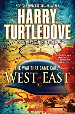 West and East: The War That Came Early, Book Two