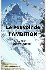 Le Pouvoir de l'Ambition (French Edition) Kindle Edition