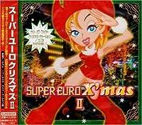 Super Euro Christmas 2 by Super Euro Christmas (1999-11-03)