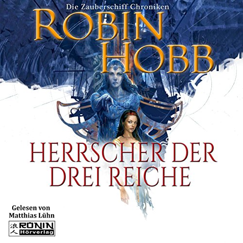 Herrscher der drei Reiche (Zauberschiffe 6) Titelbild