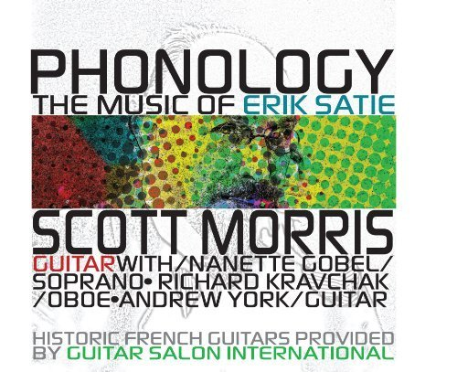 Phonology: Music Of Satie by Morris, Gobel, Kravchak, York (2013-08-27)