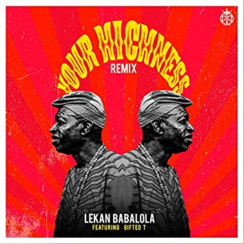 Your Highness (Remix)
