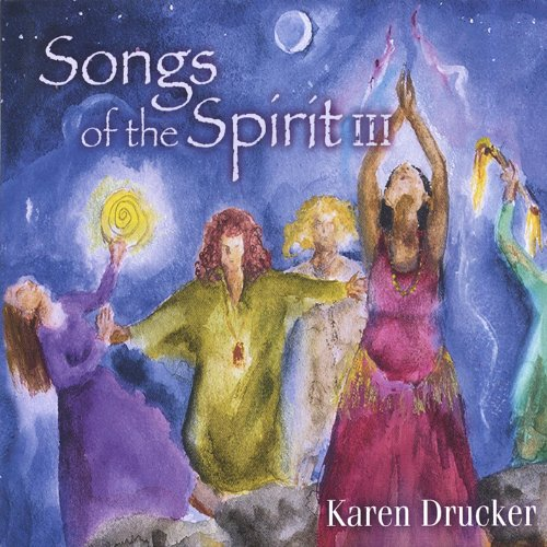 Songs of the Spirit Iii