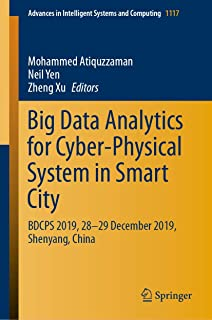 Big Data Analytics for Cyber-Physical System in Smart City: BDCPS 2019, 28-29 December 2019, Shenyang, China (Advances in Intelligent Systems and Computing)