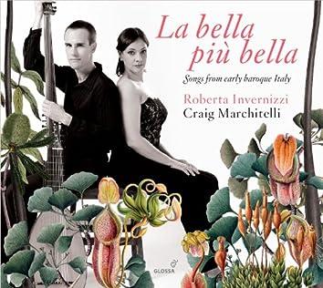 La bella più bella: Songs from Early Baroque Italy