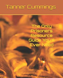 The Only Prisoners Resource Guide You'll Ever Need