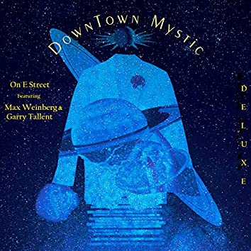 Downtown Mystic on E Street (Deluxe)