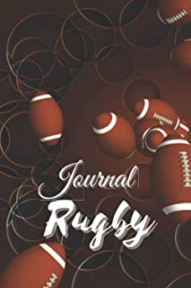 JOURNAL RUGBY: A Funny Journal With Daily Wellness Journal That Makes a Great Sports & Rugby Lovers Gifts For Men and Women