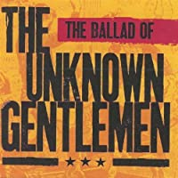 Ballad of the Unknown Gentlemen