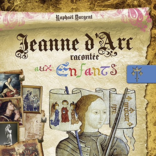 Jeanne d'Arc racontée aux enfants audiobook cover art